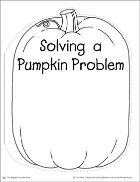 Solving a Pumpkin Problem: Collaborative Book   Printable Lesson ...